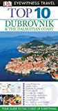 Top 10 Dubrovnik and the Dalmatian Coast (Eyewitness Top 10 Travel Guide)