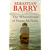 The Whereabouts of Eneas McNultyby Sebastian Barry