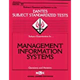 MANAGEMENT INFORMATION SYSTEMS (DSST Dantes Subject Standardized Tests) (Passbooks) (DANTES SUBJECT STANDARDIZED TESTS (DANTES)) ~ Jack Rudman