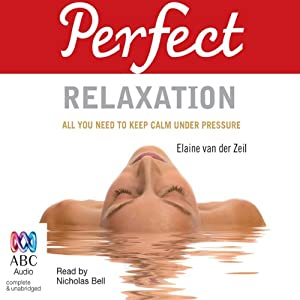 Perfect Relaxation | [Jan Ferguson, Elaine Van der Zeil]