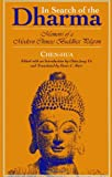 In Search of the Dharma: Memoirs of a Modern Chinese Buddhist Pilgrim (SUNY Series in Buddhist Studies) (Suny Series, Buddhist Studies)