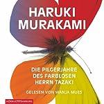 Die Pilgerjahre des farblosen Herrn Tazaki | Haruki Murakami