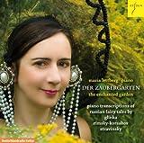 魔法の庭 ロシアの物語によるピアノ編曲集(Maria Lettberg - Der Zaubergarten)