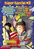 The Case of the Million-Dollar Mystery (Jigsaw Jones Mystery Super Special, No. 2)