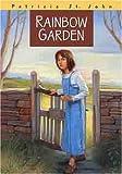 img - for Rainbow Garden (Patricia St John Series) book / textbook / text book