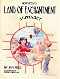 New Mexico Alphabet: Land of Enchantment
