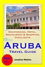 Travel On A Budget To... Aruba (Caribbean) - Where To Go & What To Do