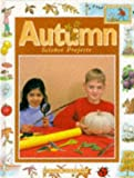 Autumn Science Projects (Seasonal Science Projects) (0237513846) by Williams, John