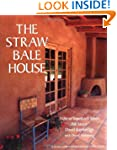 The Straw Bale House (Real Goods Inde...