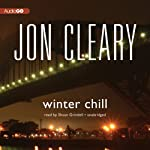 Winter Chill: Scobie Malone, Book 12 (       UNABRIDGED) by Jon Cleary Narrated by Shaun Grindell
