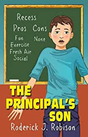 The Principal's Son (chapter books for kids age 8-10)