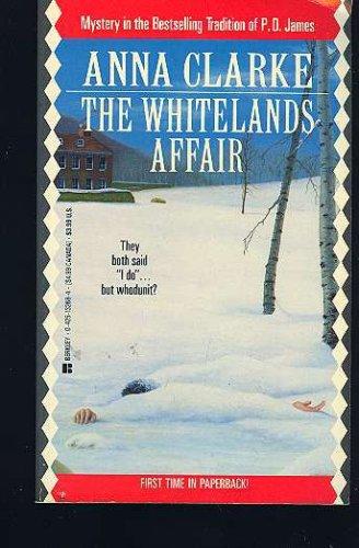 Whitelands Affair, Anna Clarke