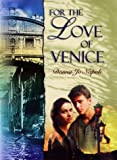 For the Love of Venice (0385325312) by Napoli, Donna Jo