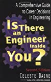 img - for Is There An Engineer Inside You?: A Comprehensive Guide to Career Decisions in Engineering book / textbook / text book