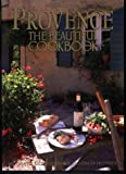 Provence: the Beautiful Cookbook (0067575986) by Olney, Richard