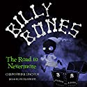 Billy Bones: The Road to Nevermore Audiobook by Christopher Lincoln Narrated by Peter Bishop