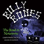 Billy Bones: The Road to Nevermore | Christopher Lincoln