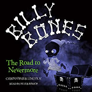 Billy Bones: The Road to Nevermore Audiobook