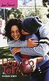How Do I Tell? (Love Stories)