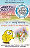 Whootie Owl's Stories to Grow By