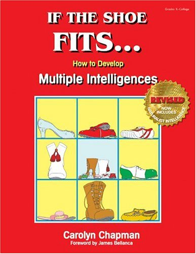 If the Shoe Fits . . .: How to Develop Multiple Intelligences in the Classroom (How To Develop Products compare prices)