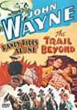 John Wayne - Randy Rides Alone / The Trail Beyond [DVD] [2003]