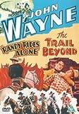 John Wayne - Randy Rides Alone / The Trail Beyond [DVD] [2003]