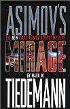 Asimov's Mirage: The New Isaac Asimov's Robot Mystery