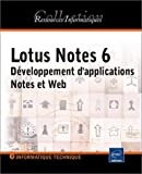 Lotus Notes 6 : D�veloppement d'application Notes et Web