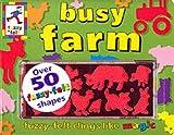 Busy Farm (Fuzzy Felt Activity Books) (1856023567) by Trotter, Stuart