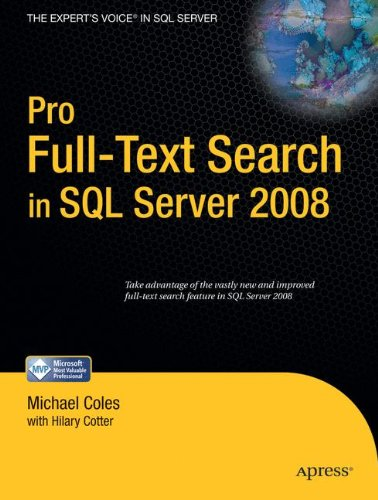 Pro Full-Text Search In Sql Server 2008 (Expert'S Voice In Sql Server)