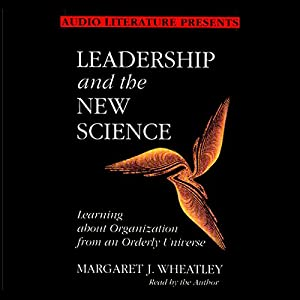 Leadership and the New Science Audiobook
