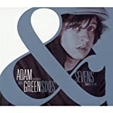 "Sixes & Sevens (Limited Edition)von ""Adam Green"""