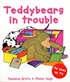 Teddybears in Trouble Pb (Teddybears Books)