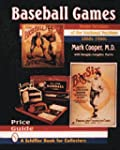 BASEBALL GAMES: Home Versions of the...