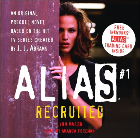 Recruited (Alias)