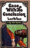 Case With No Conclusion (0897331184) by Bruce, Leo