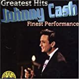 Johnny Cash - Greatest Hits: Finest Performances