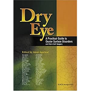Dry Eye: A Practical Guide to Ocular Surface Disorders and Stem Cell Surgery