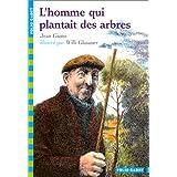 L'homme qui plantait des arbrespar Jean Giono