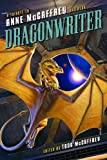 img - for Dragonwriter: A Tribute to Anne McCaffrey and Pern book / textbook / text book