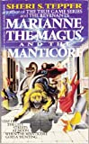 Marianne, the Magus, and the Manticore