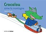 """Afficher """"Crocolou aime la montagne"""""""