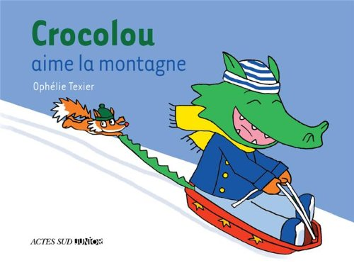 CROCOLOU : Crocolou aime la montagne