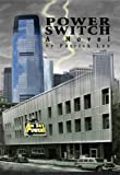 Power Switch: A Historical Mystery Thriller