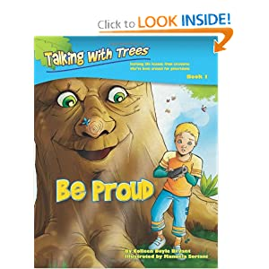 Be Proud (Talking with Trees) Colleen Doyle Bryant and Manuela Soriani