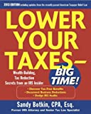 img - for Lower Your Taxes - Big Time 2011-2012 4/E [Paperback] [2010] (Author) Sandy Botkin book / textbook / text book
