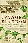 Savage Kingdom: The True Story of Jam...
