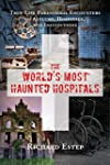 The World's Most Haunted Hospitals: T...