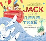 Jack and the Flumflum Tree Julia Donaldson